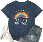 Women Radiate Positivity Rainbow T-Shirt Funny Letter Printe Rainbow Graphic Tee