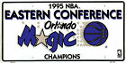 ORLANDO MAGIC NBA 1995 EASTERN CONFERENCE CHAMPS LICENSE PLATE TAG #782 NEW on eBay