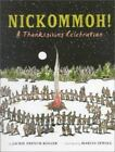 Nickommoh!: A Thanksgiving Celebration  Koller, Jackie French  Acceptable  Book
