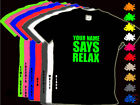 YOUR BABYS NAME SAYS RELAX 80s Black T Shirt Age 1-2yrs