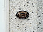Beware of the witch, funny sign, house sign, coven sign
