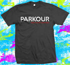 PARKOUR - FREE RUNNING - T-SHIRT