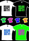 Relax don't do it! 80s Fancy Dress T Shirt Mens S-XXL Womens 8-20