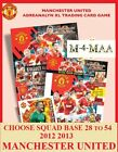Choose Your ADRENALYN 2012 2013 MANCHESTER UNITED 12/13 SQUAD BASE CARDS 028-054