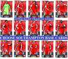 MATCH ATTAX 13 14 Choose Your SOUTHAMPTON Individual Base Cards 2013 2014