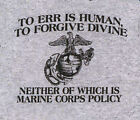 To Err is Human US Marine Corps Policy USMC Gray Adult Shirt
