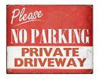"""NO PARKING Private Driveway Shabby Chic 8x10"""" Metal Sign Retro Property #229"""