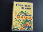 Pleasure Island the book of Jamaica By Esther Chapman