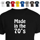 Made In The 70'S 30Th Birthday T Shirt Sizes/Colours