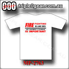 ADULTS ONLY FIREFIGHTING T SHIRT 100% cotton