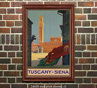 Tuscany - Siena - Vintage Italian Travel Poster (reproduction)