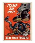 Stamp 'em Out! - Reproduction WWII US Propaganda Poster