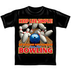 """Brand New """"Keep Life Simple"""" Bowling Tee Shirt - 100% Cotton Factory Sealed"""