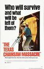 THE TEXAS CHAINSAW MASSACRE Movie Poster Horror Leatherface 'Who will Survive?'