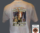 Firefighters When The Going Gets Tough T-Shirt