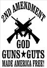 2nd Amendment God Guns Guts - Car Laptop Wall Window Decal Sticker - 2ND001
