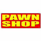 Pawn Shop 13 Oz Vinyl Banner Sign With Grommets $224.99 USD on eBay