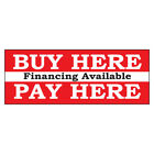 Buy Here Pay Here Financing Available Red DECAL STICKER Retail Store Sign $35.99 USD