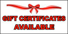 Gift Certificates Available Business DECAL STICKER Retail Store Sign
