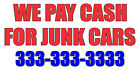 We Pay Cash For Junk Cars DECAL STICKER Retail Store Sign