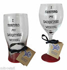 Wedding gifts for parents of the Bride - I survived my daughters wedding Glass