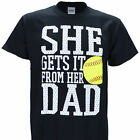 She Get's It From Her Dad on a Black Short Sleeve T Shirt - Softball Gear
