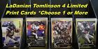 LaDAINIAN TOMLINSON _ 4 Different Limited-Print Cards  _ Choose 1 or Several