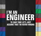 Funny I'M AN ENGINEER 100% Ringspun T-Shirt - College Frat Party Humor Sexy Tee