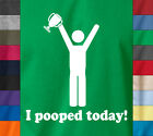 I POOPED TODAY Cup Winner T-Shirt 100% Ringspun Pooper Dirt Joke Tumblr Gift Tee