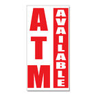 Atm Available Business  DECAL STICKER Retail Store Sign