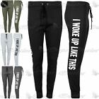 Womens Ladies I Woke Up Like This Gymming Excercise Trousers Joggers Jog Bottoms