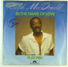"""7"""" Single - Ralph MacDonald - In The Name Of Love - S1431 - washed & cleaned"""