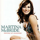 NEW! Waking Up Laughing by Martina McBride (CD, Apr-2007, RCA)
