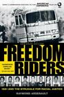 Freedom Riders: 1961 and the Struggle for Racial Justice: By Arsenault, Raymond