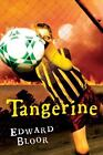 Tangerine: By Bloor, Edward