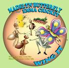 Madelyn Butterfly And Emma Cricket Wing It: By Cathy Cress Eller