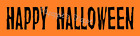 Stencil Happy Halloween Two Sizes for Signs Fabric Canvas Pillows DIY