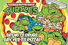 "Teenage Mutant Ninja Turtles ""Say no to Drugs, Say Yes to Pizza!"" Poster Cartoon"