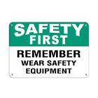 Safety First Remember Wear Safety Equipment Safety Slogans Aluminum METAL Sign