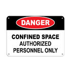 Danger Confined Space Authorized Personnel Only Style 1 Aluminum METAL Sign