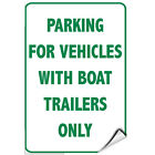 Parking For Vehicles With Boat Trailers Only Activity Sign LABEL DECAL STICKER $12.99 USD on eBay