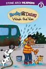 Rocky And Daisy Wash The Van (stone Arch Readers. Level 3): By Melinda Melton...