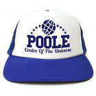 Poole - Centre Of The Universe - Funny Retro Trucker Cap - Snapback 3 Colours
