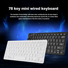 Ultra Thin 78 Keys Wired USB Mini Office Gaming Keyboard for PC Laptop Notebook
