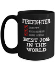 Firefighter Gift Mug - Best Job in the World