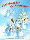 Christmas for the Snowmen [Oct 12, 2006] Hanel, Wolfram and Waas, Uli