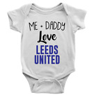 Me + Daddy Love Leeds Babygrow Cool Body Suit Football Baby Boy Gift