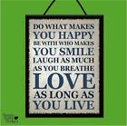 """DO WHAT MAKES YOU HAPPY/SMILE/LOVE"" WOOD POSTER PLAQUE/SHABBY CHIC SIGN"