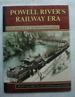 POWELL RIVER'S RAILWAY ERA ~ Bradley & Southern ~ 2000 Softcover ~ BC Historical