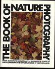 The Book of Nature Photography by Heather Angel - 1985 Hardcover with Dust Jacke